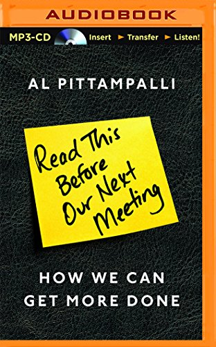 9781511366083: Read This Before Our Next Meeting: How We Can Get More Done