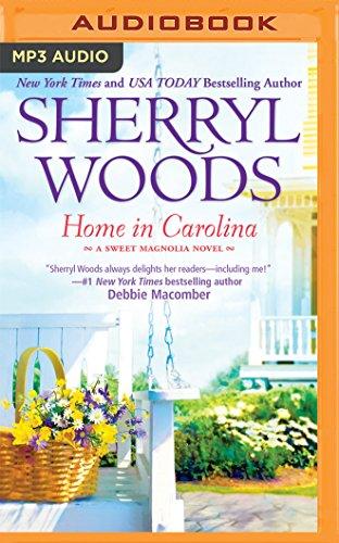 Home in Carolina (Sweet Magnolias Series): Sherryl Woods