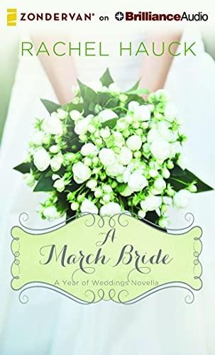 A March Bride (Year of Weddings Novella): Rachel Hauck