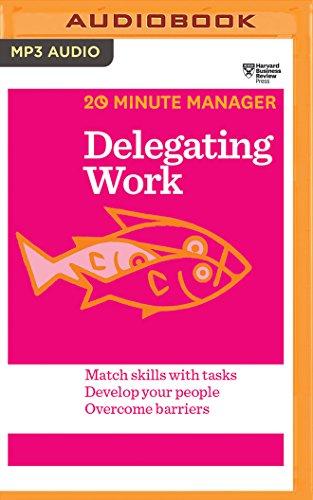 9781511366922: Delegating Work (HBR 20 Minute Manager)