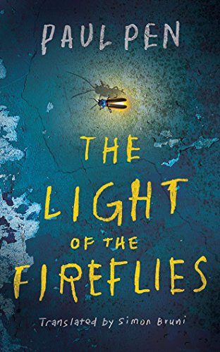 The Light of the Fireflies: Paul Pen