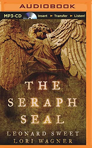 The Seraph Seal: Dr Leonard Sweet