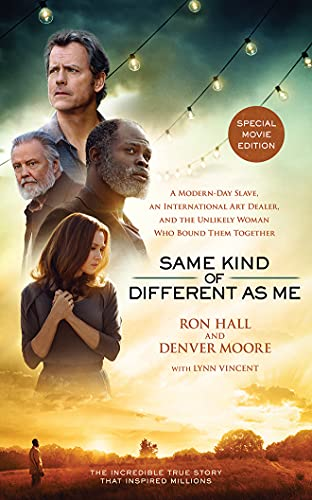 9781511369398: Same Kind of Different As Me Movie Edition: A Modern-Day Slave, an International Art Dealer, and the Unlikely Woman Who Bound Them Together