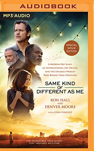9781511369404: Same Kind of Different As Me Movie Edition: A Modern-Day Slave, an International Art Dealer, and the Unlikely Woman Who Bound Them Together