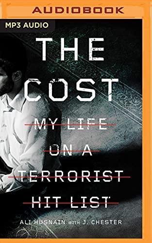 The Cost: My Life on a Terrorist Hit List: Ali Husnain