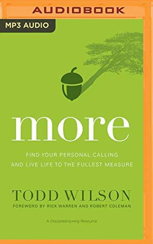 More: Find Your Personal Calling and Live Life to the Fullest Measure: Todd Wilson