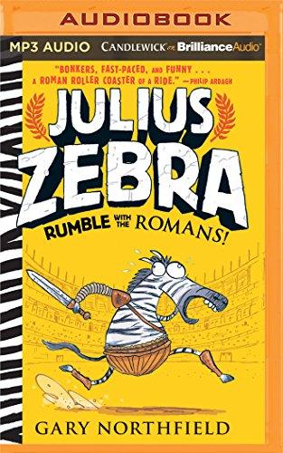 Julius Zebra: Rumble with the Romans!: Gary Northfield