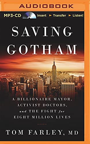 9781511372916: Saving Gotham: A Billionaire Mayor, Activist Doctors, and the Fight for Eight Million Lives