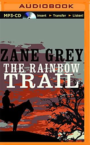 9781511373227: The Rainbow Trail