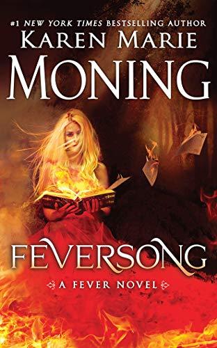Feversong: Moning, Karen Marie/