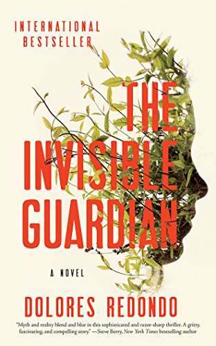 The Invisible Guardian: Dolores Redondo