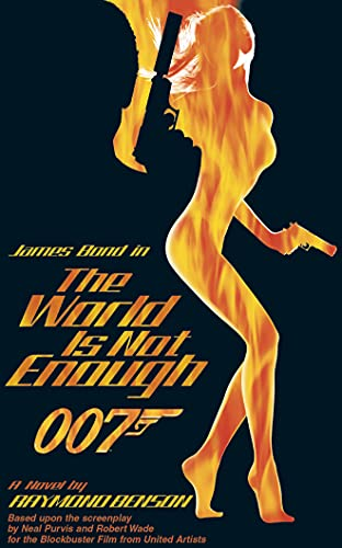 9781511374323: The World is Not Enough (James Bond)