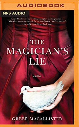 The Magician's Lie: Greer Macallister