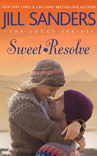 9781511376099: Sweet Resolve (The Lucky Series)