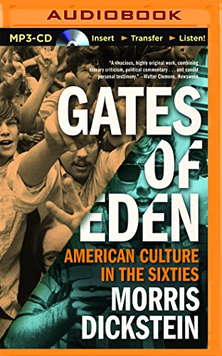 Gates of Eden: American Culture in the Sixties: Morris Dickstein