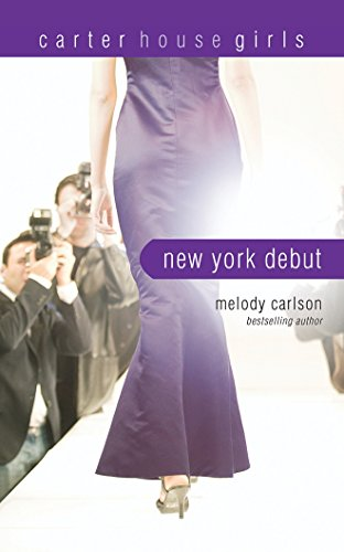 9781511383226: New York Debut: Library Edition (Carter House Girls)