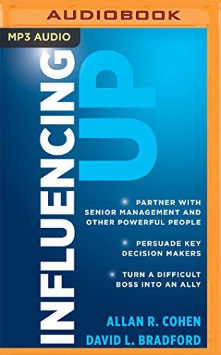 Influencing Up: Allan R. Cohen