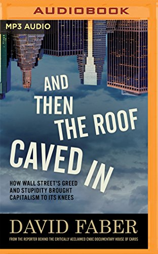 And Then the Roof Caved in: How: Faber