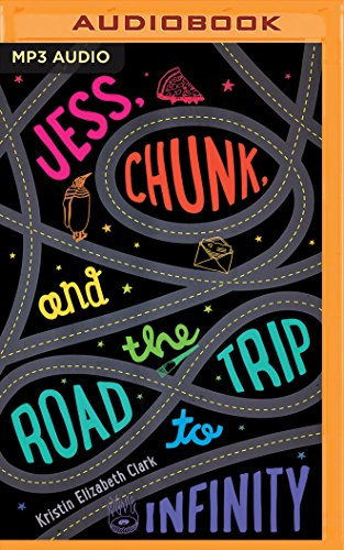 9781511385459: Jess, Chunk, and the Road Trip to Infinity
