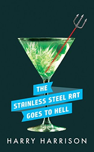 The Stainless Steel Rat Goes to Hell (Stainless Steel Rat Books): Harry Harrison