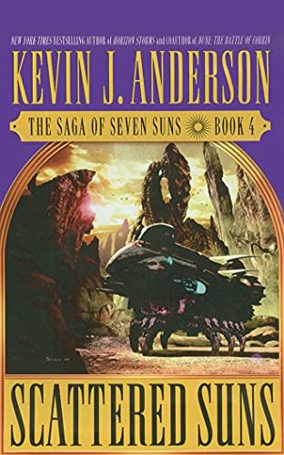 Scattered Suns (Saga of Seven Suns): Kevin J. Anderson