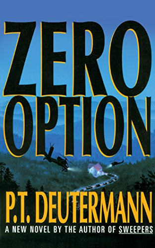 Zero Option: P. T. Deutermann