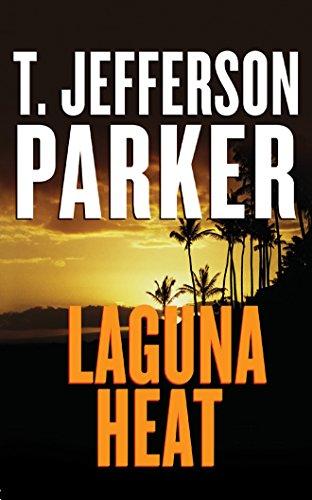 Laguna Heat: Parker, T. Jefferson