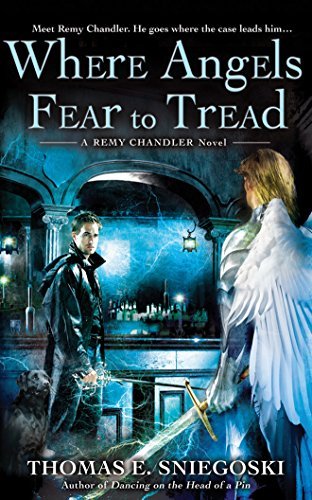 Where Angels Fear to Tread (Playaway Adult Nonfiction): Thomas E. Sniegoski