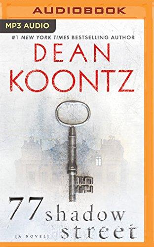 77 Shadow Street: Dean R. Koontz