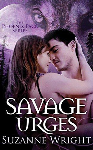 Savage Urges: 9 (Phoenix Pack): Suzanne Wright
