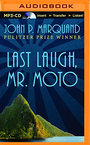Last Laugh, Mr. Moto: John P. Marquand
