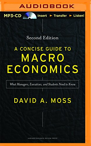 9781511392457: A Concise Guide to Macroeconomics: What Managers, Executives, and Students Need to Know