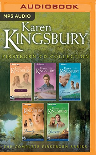 Karen Kingsbury Firstborn Collection: Fame, Forgiven, Found, Family, Forever