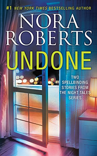 Undone: Night Shield, Night Moves (Compact Disc): Nora Roberts