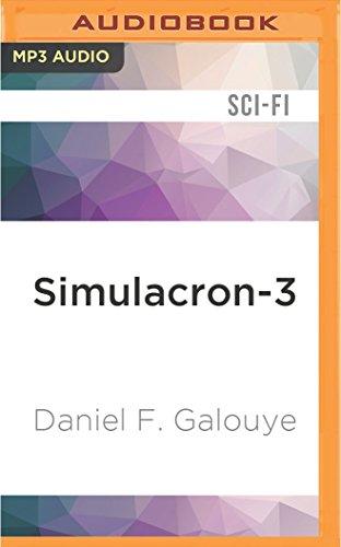 Simulacron-3: Daniel F Galouye
