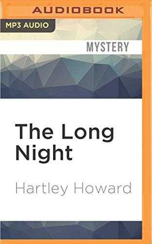 The Long Night: Hartley Howard