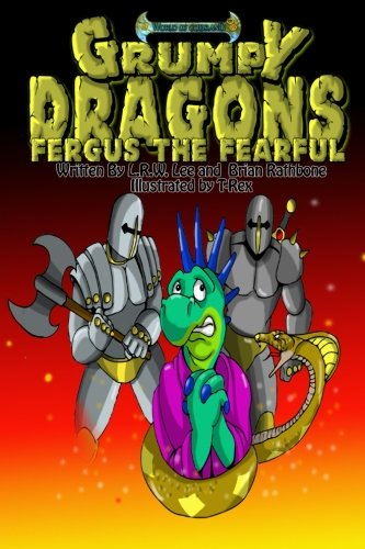 9781511402163: Grumpy Dragons - Fergus the Fearful: A dragon book for kids and early readers (Volume 1)