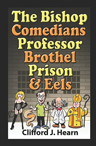 9781511403559: The Bishop, Comedians, Professor, Brothel, Prison and Eels