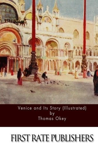 9781511403733: Venice and Its Story (Illustrated)