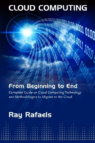 9781511404587: Cloud Computing: From Beginning to End