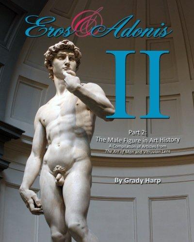 Eros & Adonis 2: The Male Figure: Grady Harp