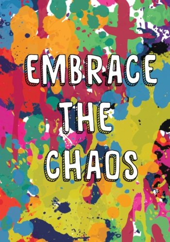 9781511407526: Embrace the Chaos: An art therapy inspired workbook for adolescents