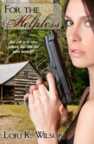 9781511407755: For the Helpless (Detective Kelly Lowe Series) (Volume 1)