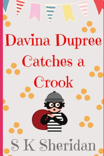 9781511411035: Davina Dupree Catches a Crook: Fifth in the Egmont School Series (Volume 5)