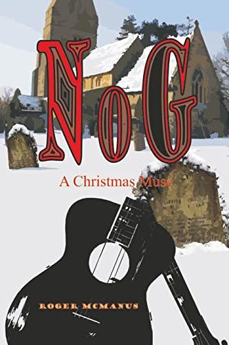 9781511411806: Nog: A Christmas Muse