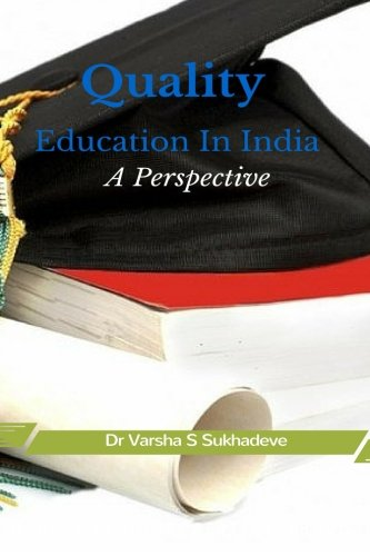 9781511412254: Quality Education In India: A Perspective
