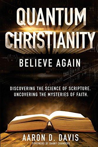 9781511412599: Quantum Christianity: Believe Again