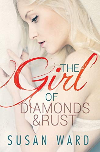 9781511412988: The Girl of Diamonds and Rust (The Half Shell Series) (Volume 3)