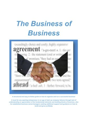 9781511413732: The Business of Business