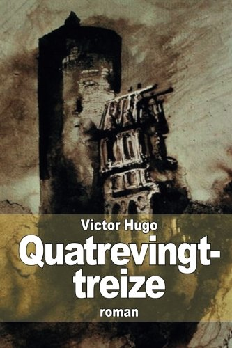 9781511416078: Quatrevingt-treize (French Edition)